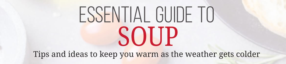 essential guide to soup